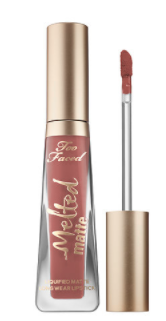 Too Faced Melted Matte Liquid Lipstick, $25 CAD